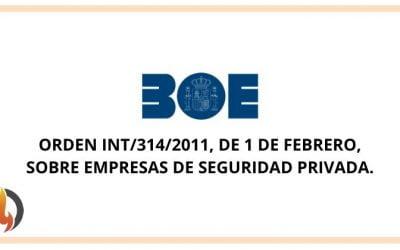 Orden INT/314/2011 sobre empresas de seguridad privada